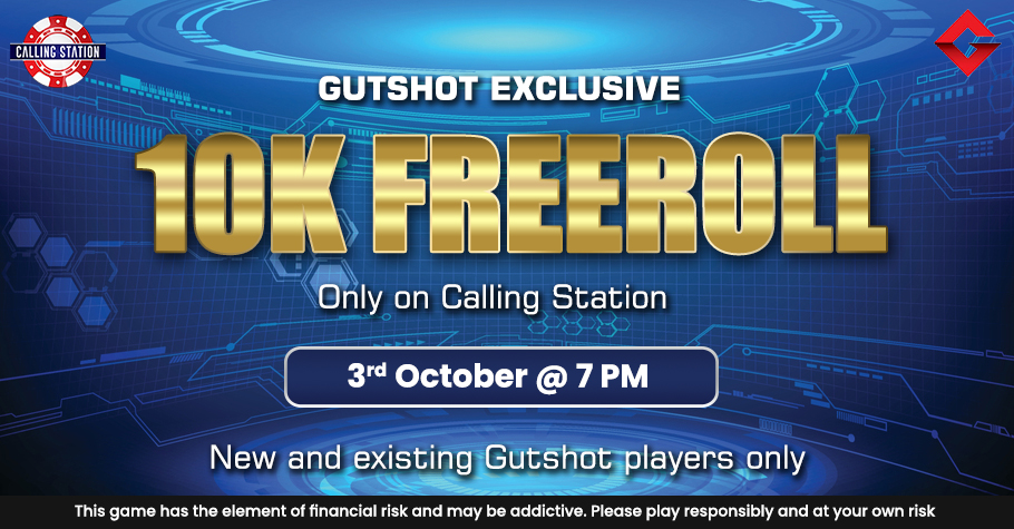 Gear Up For The Gutshot Exclusive 10K Freeroll On Calling Station This Sunday