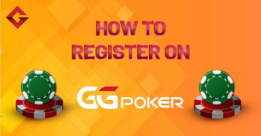 How To Register On GGPoker?