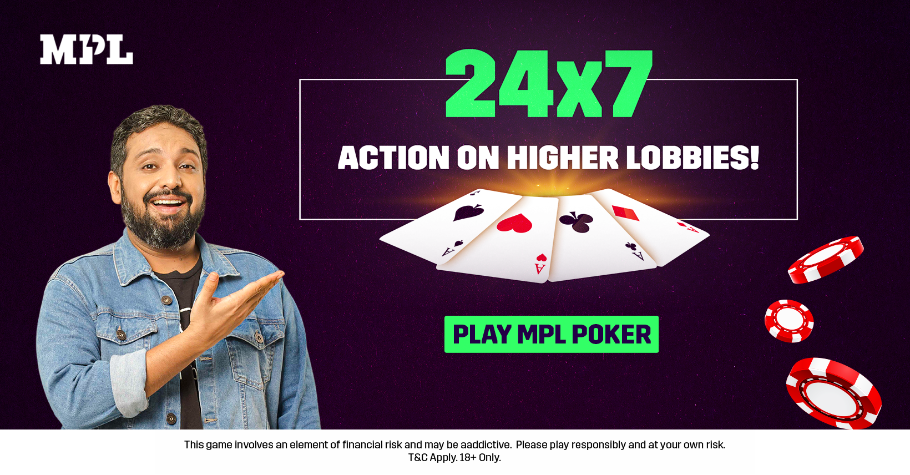 Don't Miss The 24x7 Action On MPL's Higher Lobbies!