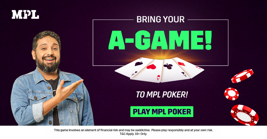 Bring your A-Game To MPL Poker And Win Truckloads Of Prizes
