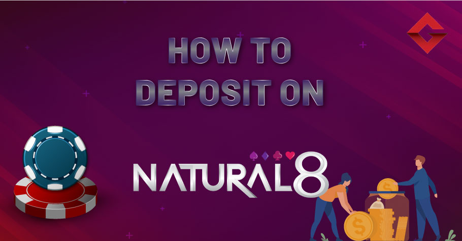 How To Deposit On Natural8?