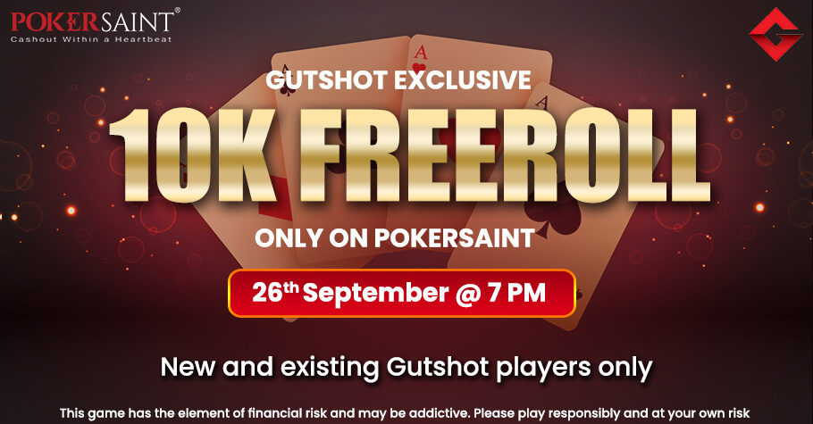 Gutshot's Exclusive 10K Freeroll On PokerSaint Is Just What You Need!