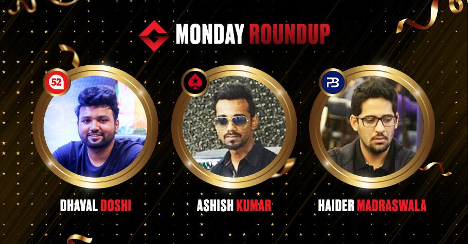 Monday Round Up: Haider Madraswala, Dhaval Doshi, & Ashish Kumar Take Down Top Titles