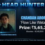 FTS 3.0: Chandan Nails Head Hunter For 5,65,762 Plus Bounties