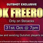 Sign-up & Play Gutshot's Exclusive 10K Freeroll On 9stacks