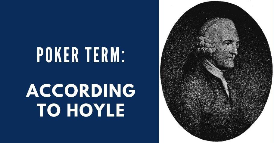 Poker Dictionary - According To Hoyle