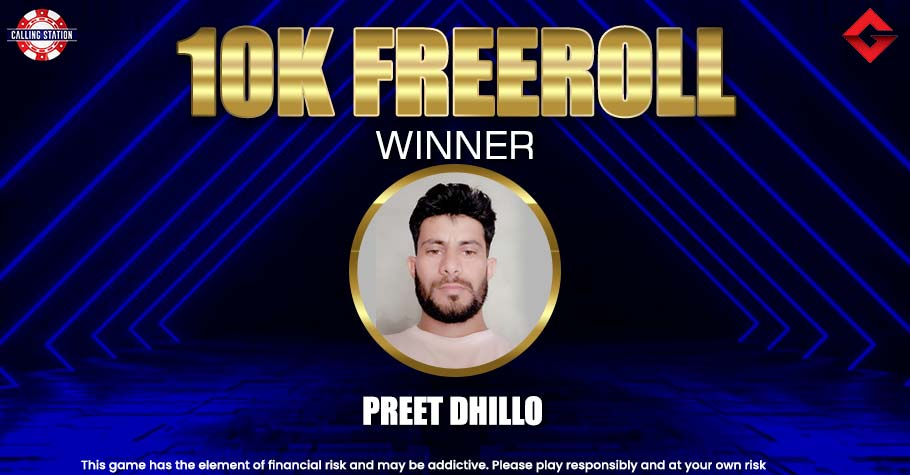 Gutshot Exclusive 10K Freeroll On Calling Station: Preet Dhillo Grabs The Top Spot For 3100