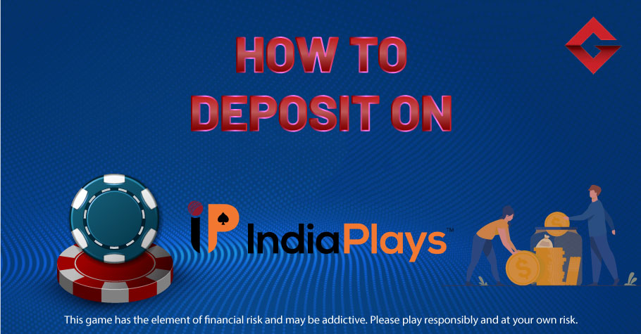 How To Deposit On IndiaPlays?