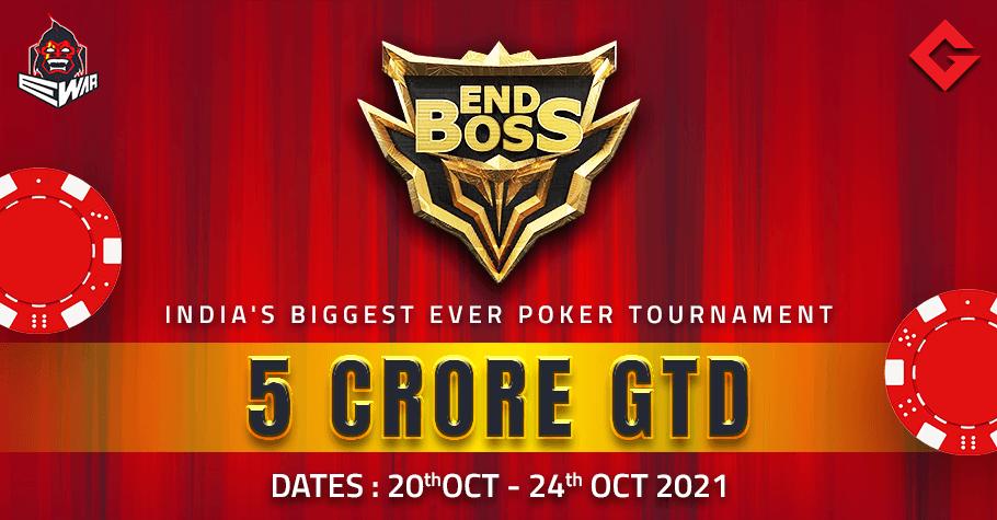 Make Way For EWar Pokers' EndBoss With 5 Crore GTD