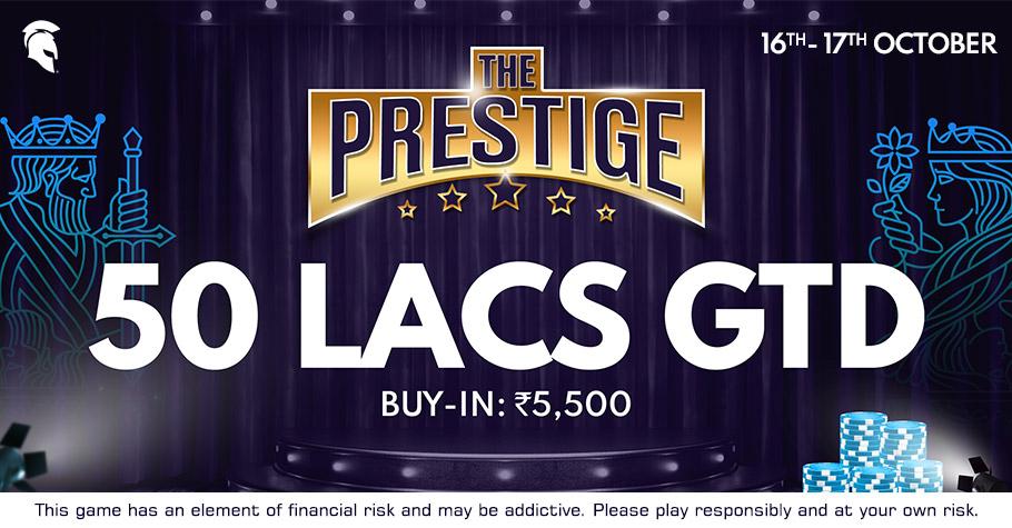 Prestigious Rewards Worth 50 Lakh Await You At Spartan Poker's The Prestige Tournament