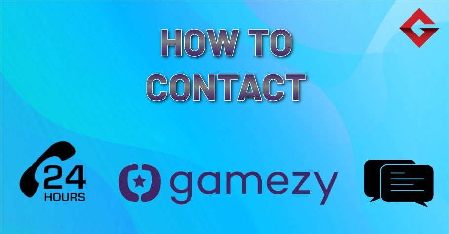 How To Contact Gamezy Poker?