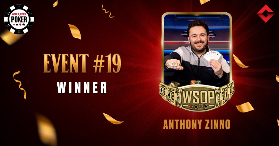 2021 WSOP: Anthony Zinno Nails Event #19 To Add Another Bracelet To His List